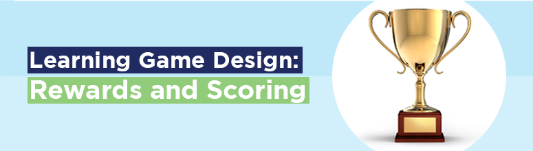 learning-game-design-rewards-scoring