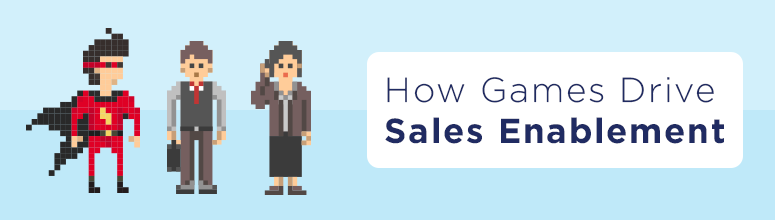 how-games-drive-sales-enablement-banner