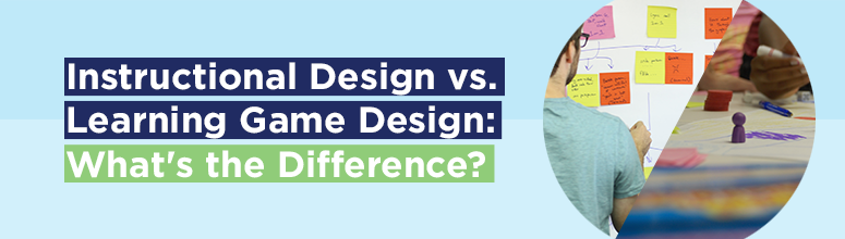 Instructional Design Vs Learning Game Design What S The Difference